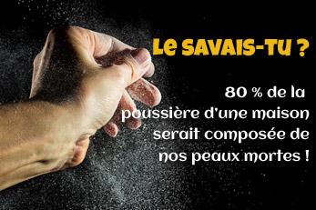 LE SAVAIS-TU ? : La poussière